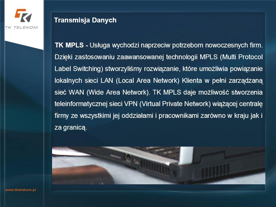 TK MPLS - Usługa wychodzi naprzeciw potrzebom nowoczesnych firm. Dzięki zastosowaniu zaawansowanej technologii MPLS (Multi Protocol Label Switching) s