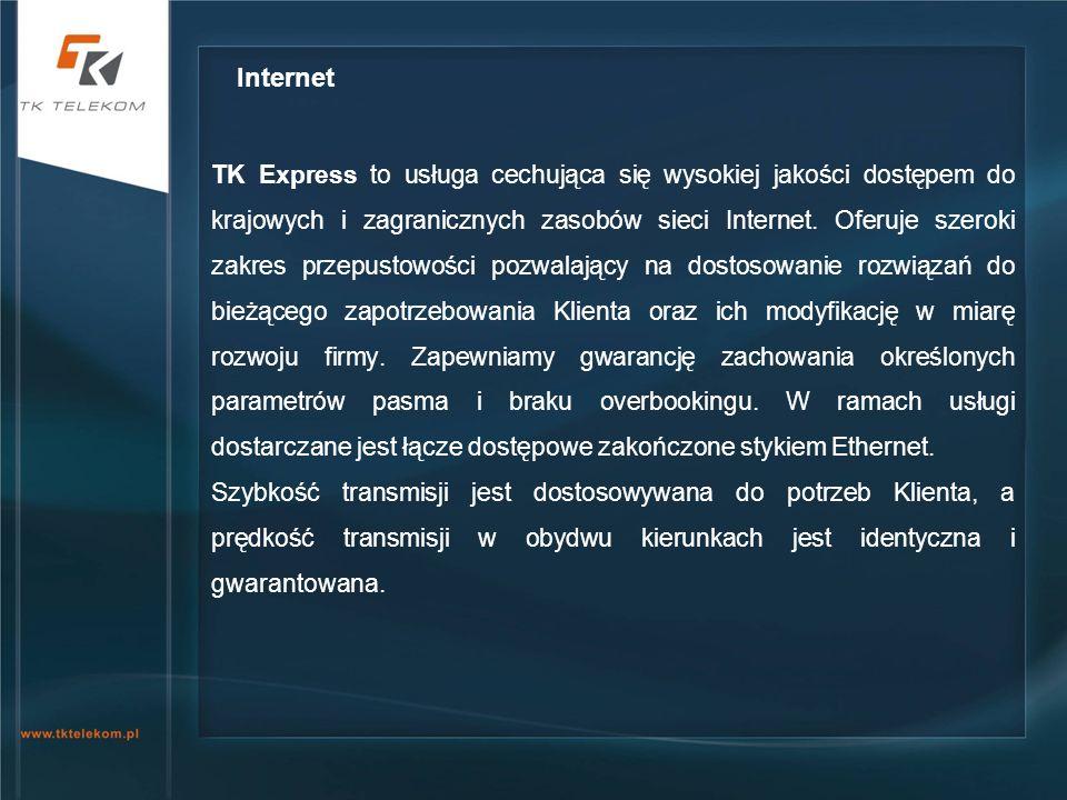 TK Express to usługa cechująca się wysokiej jakości dostępem do krajowych i zagranicznych zasobów sieci Internet. Oferuje szeroki zakres przepustowośc