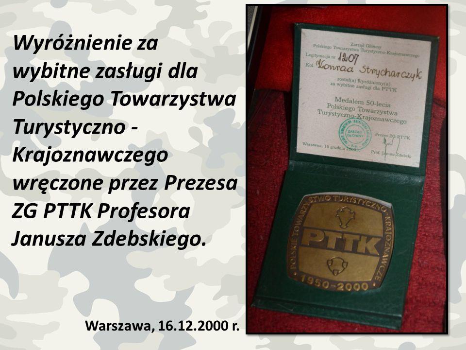 Wyróżnienie za wybitne zasługi dla Polskiego Towarzystwa Turystyczno - Krajoznawczego wręczone przez Prezesa ZG PTTK Profesora Janusza Zdebskiego. War