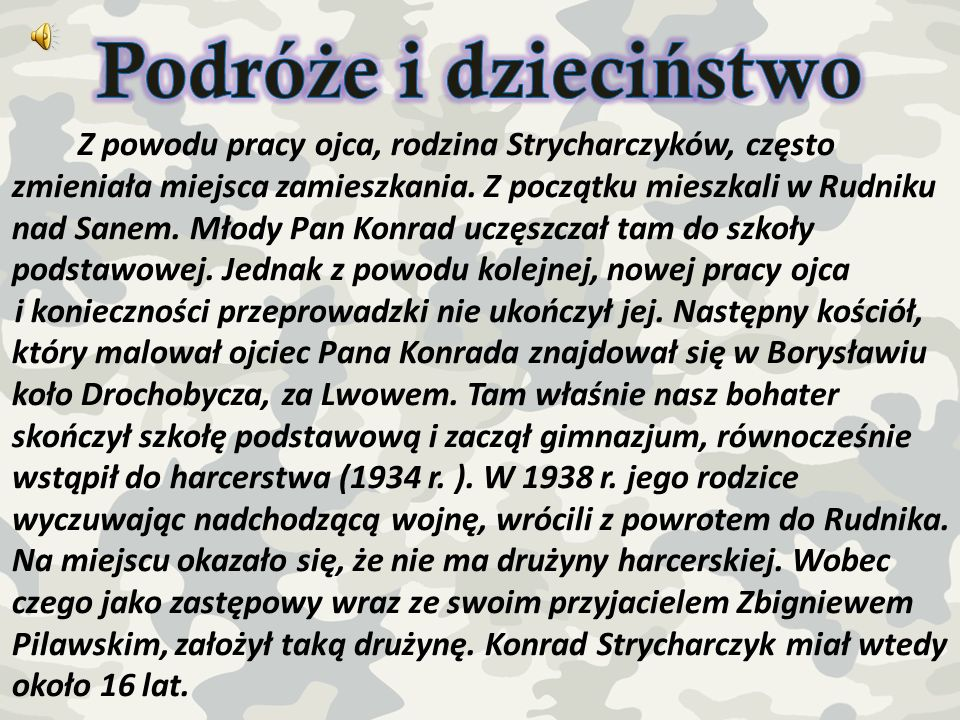 Pan Konrad w 1945 r.dołączył do oddziałów Zapory.