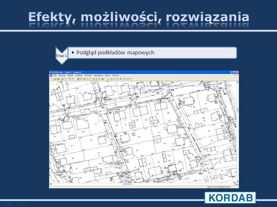 Łódź, 2012 Etap 1 Podgląd podkładów mapowych