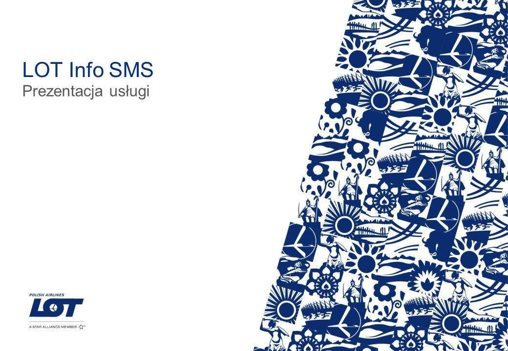 LOT Info SMS Prezentacja usługi