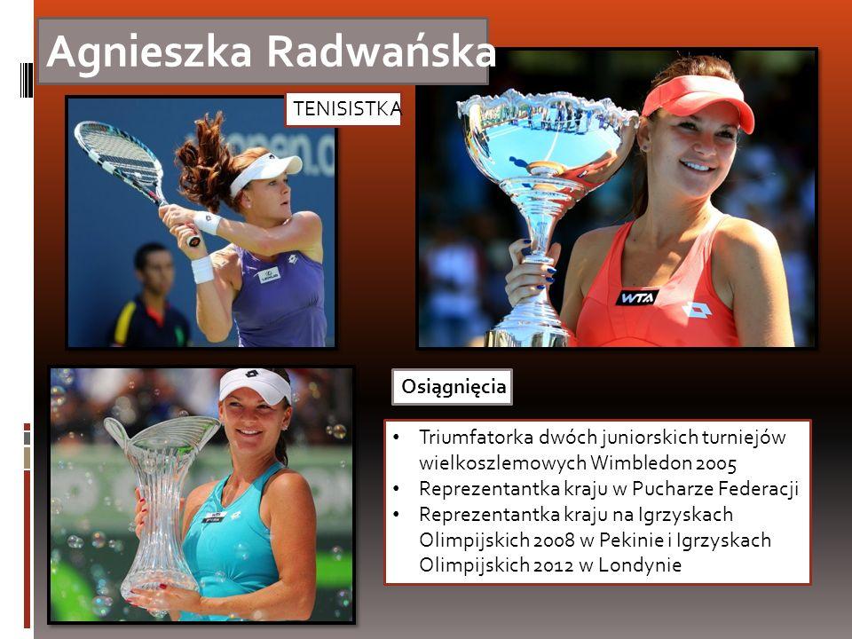 Agnieszka Radwańska TENISISTKA Osiągnięcia Triumfatorka dwóch juniorskich turniejów wielkoszlemowych Wimbledon 2005 Reprezentantka kraju w Pucharze Fe