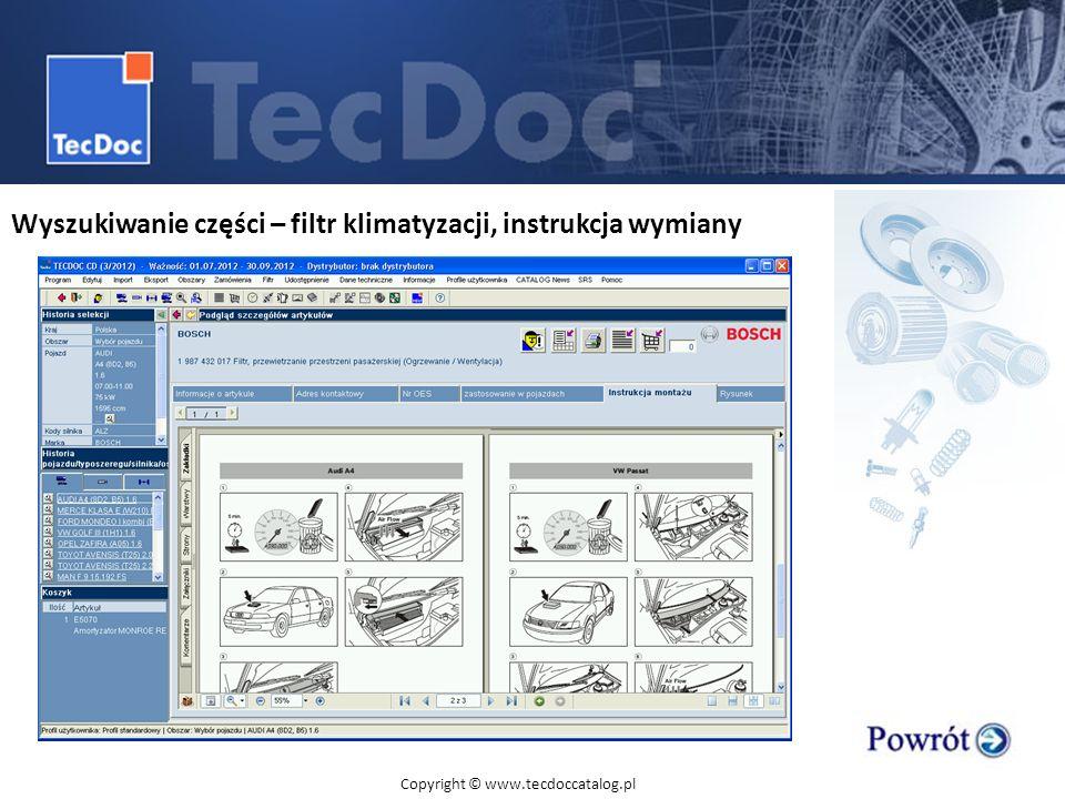 Wyszukiwanie części – filtr klimatyzacji, instrukcja wymiany Copyright © www.tecdoccatalog.pl