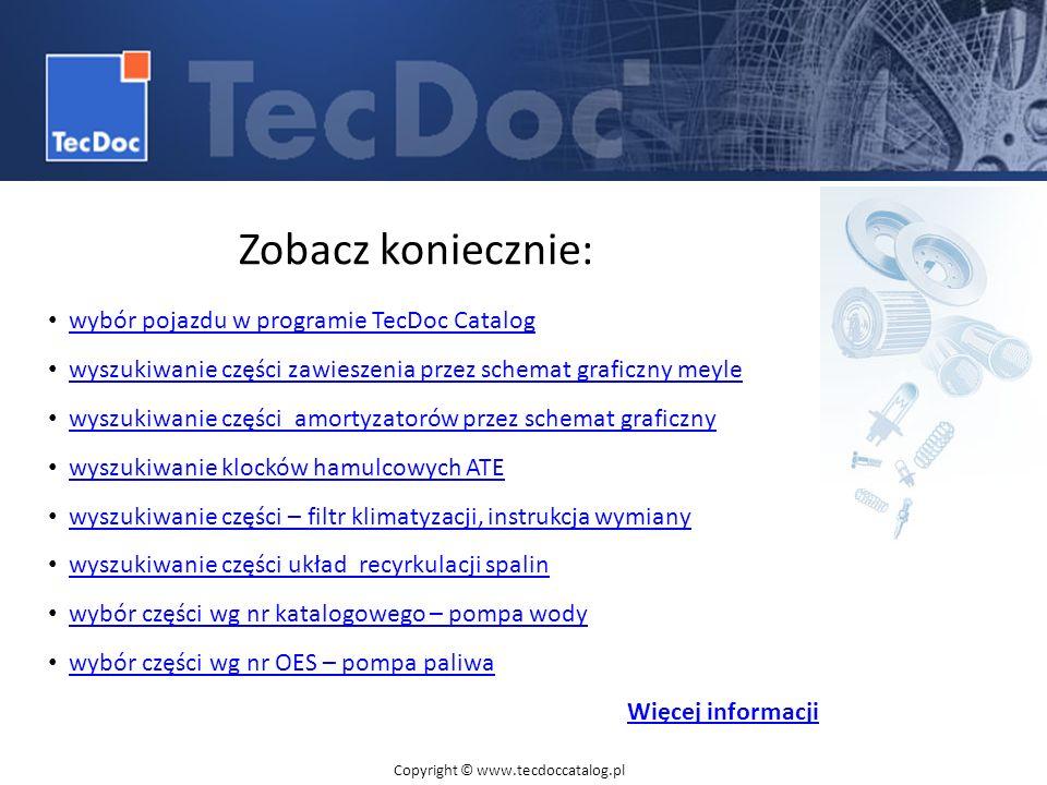 Zobacz koniecznie: wybór pojazdu w programie TecDoc Catalog wyszukiwanie części zawieszenia przez schemat graficzny meyle wyszukiwanie części amortyza