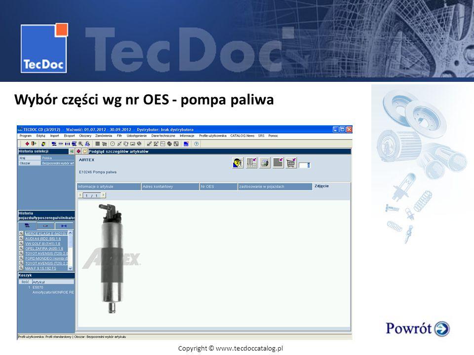 Wybór części wg nr OES - pompa paliwa Copyright © www.tecdoccatalog.pl