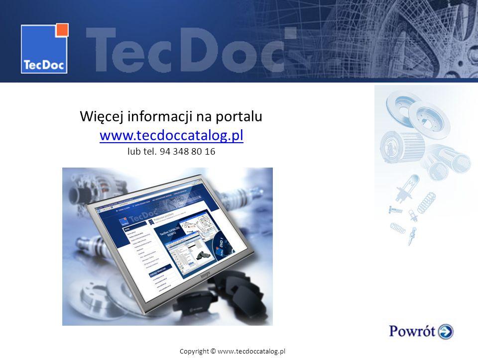 Więcej informacji na portalu www.tecdoccatalog.pl lub tel. 94 348 80 16 Copyright © www.tecdoccatalog.pl