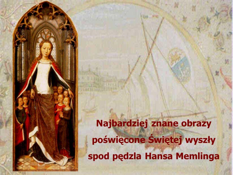 Najbardziej znane obrazy poświęcone Świętej wyszły spod pędzla Hansa Memlinga