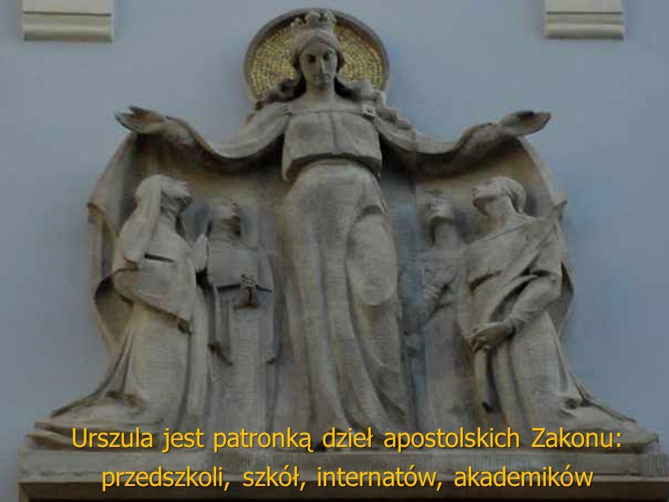 Urszula jest patronką dzieł apostolskich Zakonu: przedszkoli, szkół, internatów, akademików