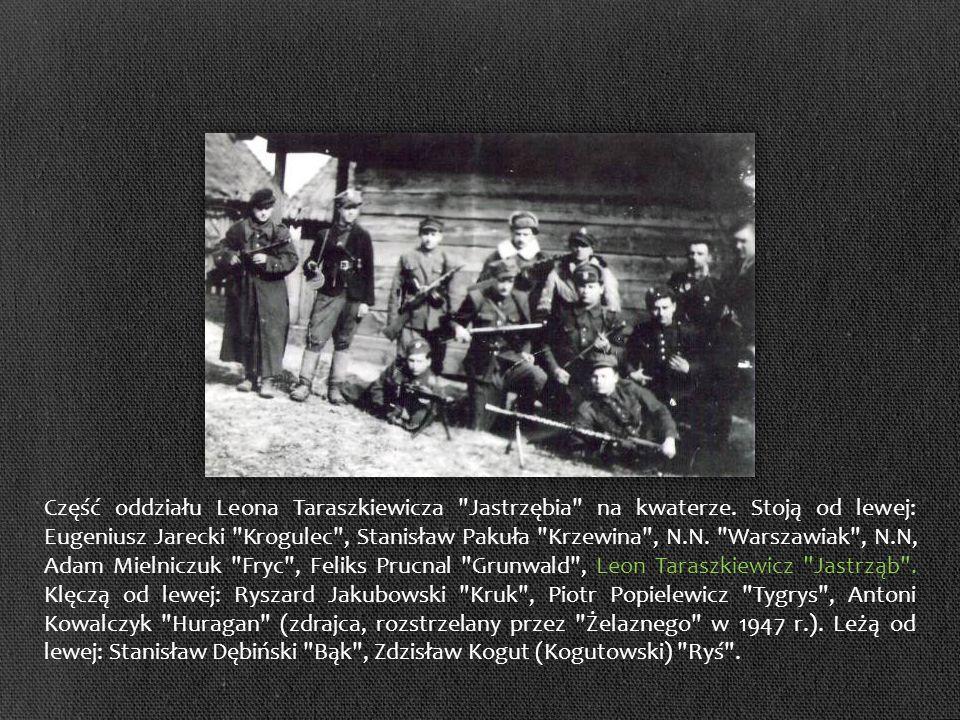 Część oddziału Leona Taraszkiewicza Jastrzębia na kwaterze.