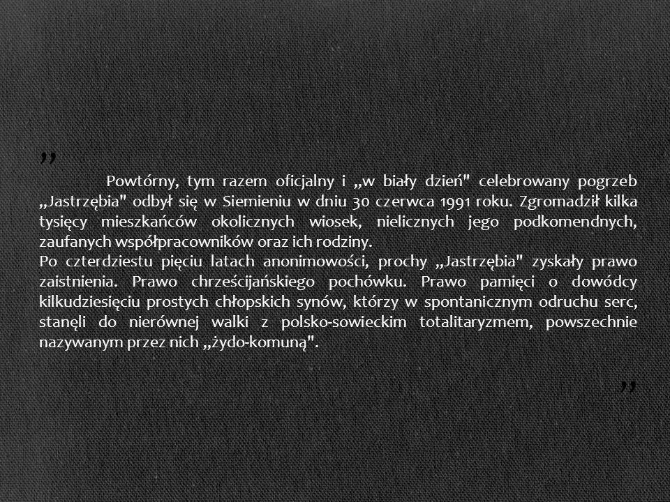 Powtórny, tym razem oficjalny i w biały dzień celebrowany pogrzeb Jastrzębia odbył się w Siemieniu w dniu 30 czerwca 1991 roku.