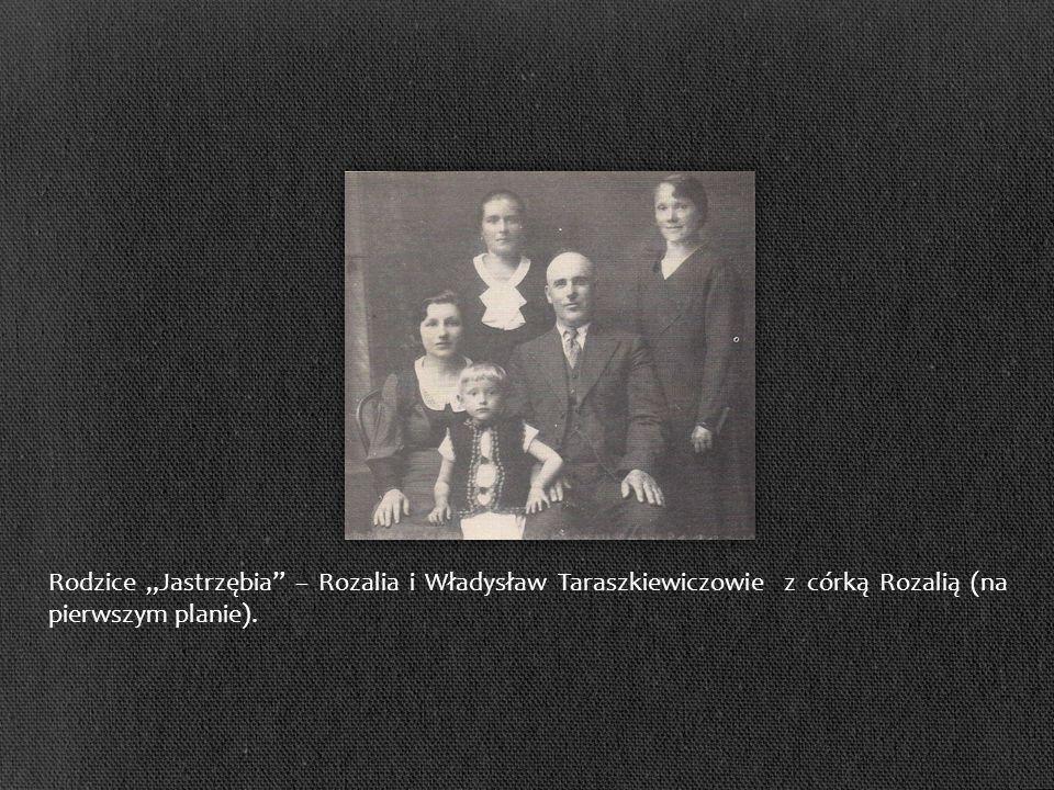 Rodzice Jastrzębia – Rozalia i Władysław Taraszkiewiczowie z córką Rozalią (na pierwszym planie).