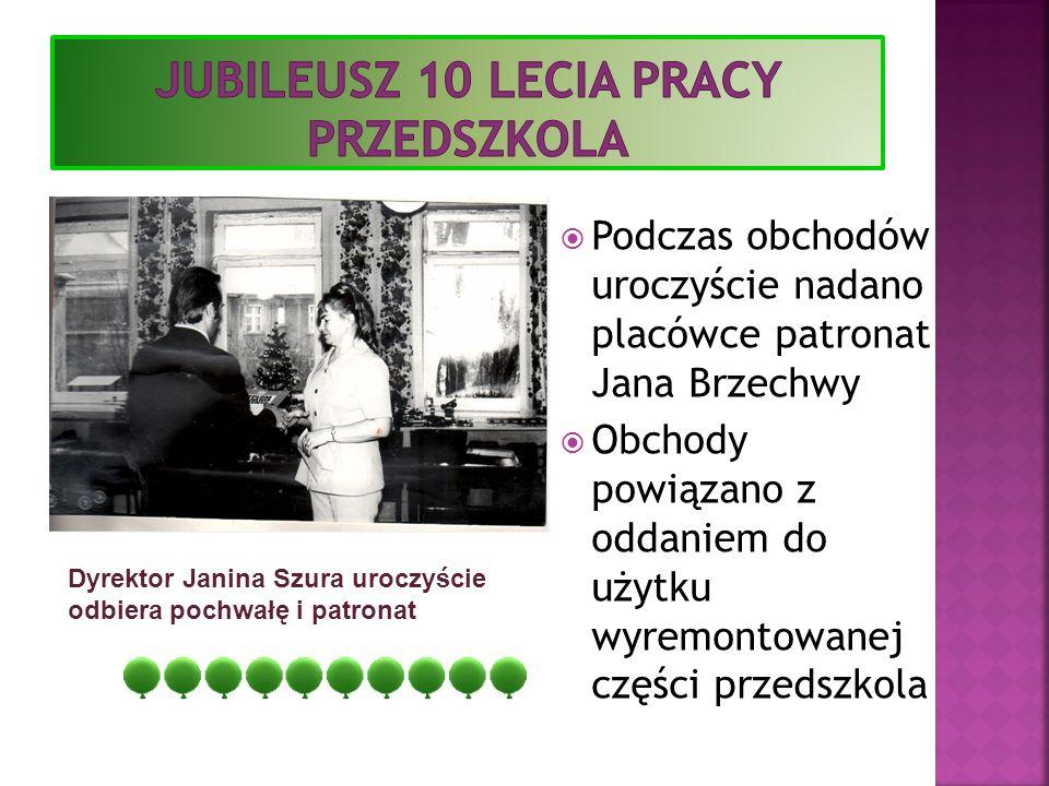Podczas obchodów uroczyście nadano placówce patronat Jana Brzechwy Obchody powiązano z oddaniem do użytku wyremontowanej części przedszkola Dyrektor J