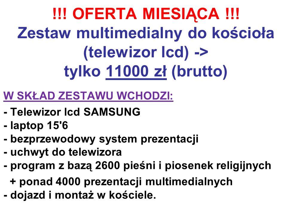 !!! OFERTA MIESIĄCA !!! Zestaw multimedialny do kościoła (projektor) -> tylko 11000 zł (brutto) W SKŁAD ZESTAWU WCHODZI: - projektor Benq 2700 lumenów