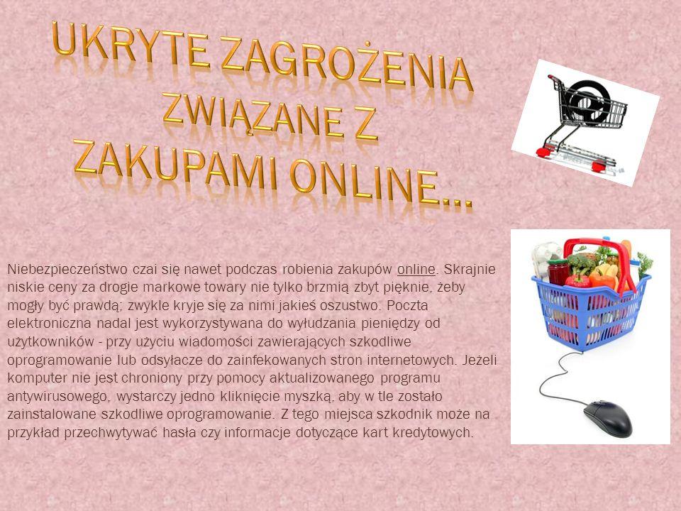 Niebezpieczeństwo czai się nawet podczas robienia zakupów online. Skrajnie niskie ceny za drogie markowe towary nie tylko brzmią zbyt pięknie, żeby mo