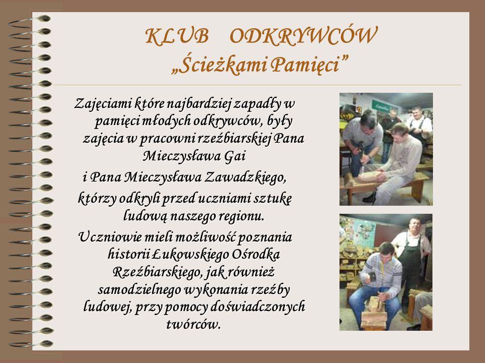 KLUB ODKRYWCÓW Ścieżkami Pamięci Historię Łukowa i jej wielokulturowość odkrywano zwiedzając kościoły, a nawet ich podziemia, pomniki i tablice pamięci, w tym także tablicę odsłoniętą 5 października 2012 r., poświęconą 70 – tej rocznicy likwidacji getta w Łukowie, a także cmentarz miejski.