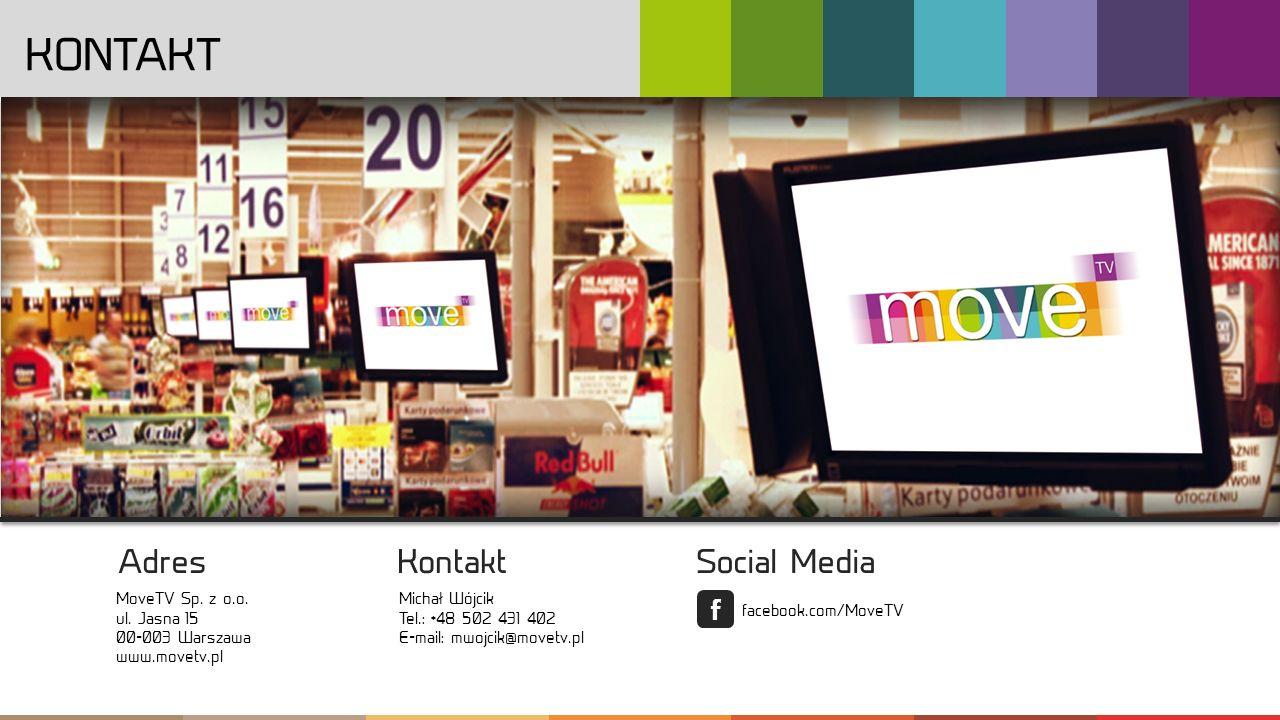 Kontakt G G ! !Kontent : :,, O Nas Y Y Digital Signage T T MoveTV Specyfikacja Oferta REKLAMA NIESTANDARDOWA Materiał reklamowy produkowany jest przez