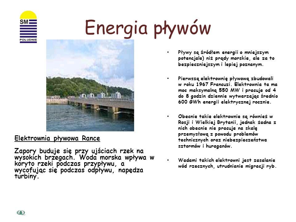 Moc prądów morskich jest oceniana na 7 TW (to prawie 2 razy więcej niż moc możliwa do otrzymania ze spadku wód śródlądowych). Jednak jej wykorzystanie