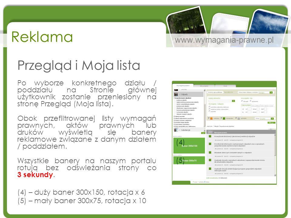 www.wymagania-prawne.pl Reklama Przegląd i Moja lista Po wyborze konkretnego działu / poddziału na Stronie głównej użytkownik zostanie przeniesiony na