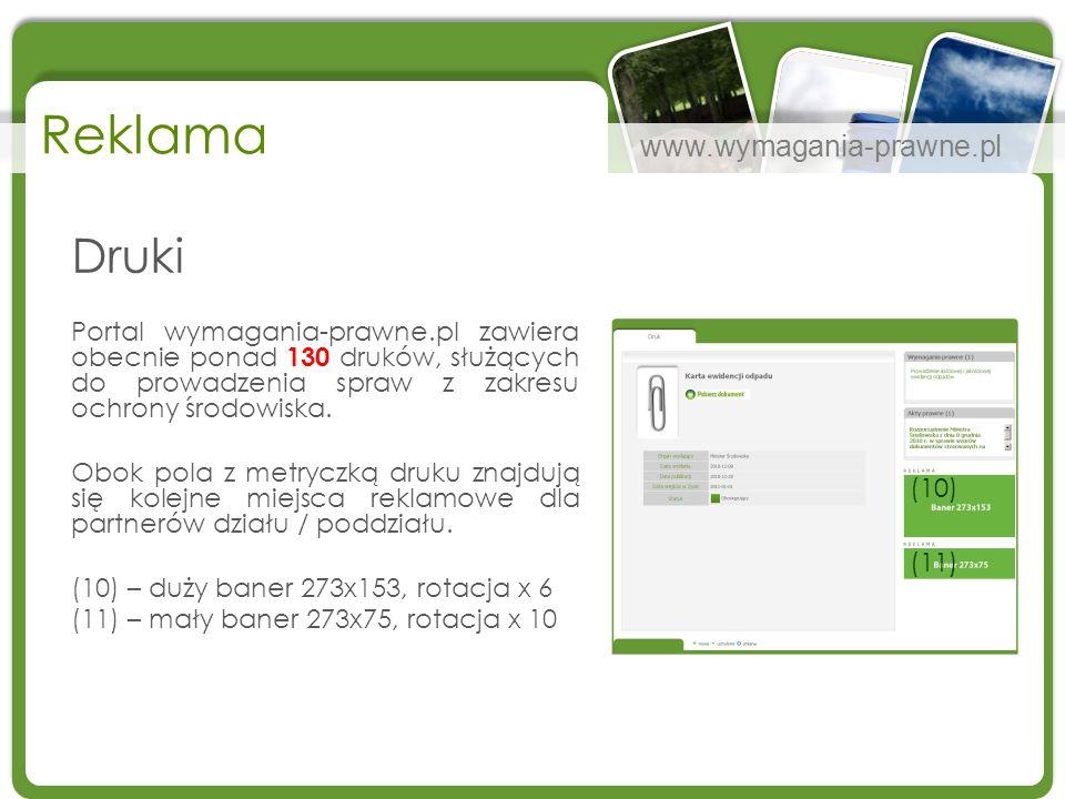 www.wymagania-prawne.pl Reklama Druki Portal wymagania-prawne.pl zawiera obecnie ponad 130 druków, służących do prowadzenia spraw z zakresu ochrony śr