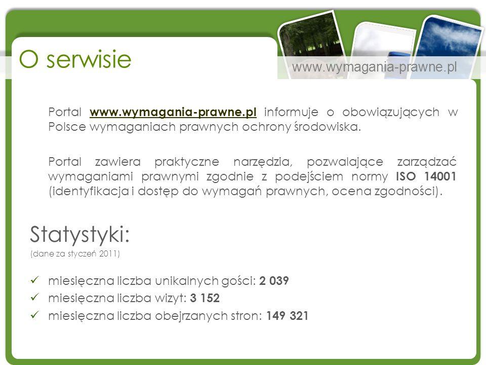 www.wymagania-prawne.pl Portal www.wymagania-prawne.pl informuje o obowiązujących w Polsce wymaganiach prawnych ochrony środowiska. www.wymagania-praw