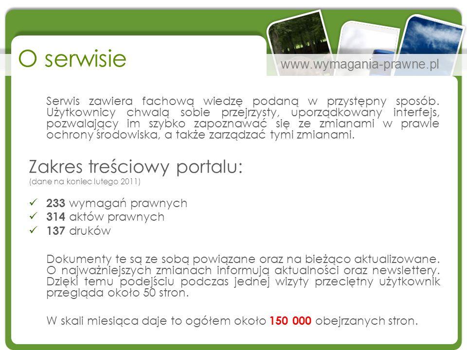 www.wymagania-prawne.pl O serwisie Serwis zawiera fachową wiedzę podaną w przystępny sposób. Użytkownicy chwalą sobie przejrzysty, uporządkowany inter