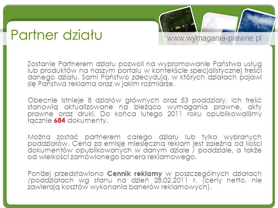 www.wymagania-prawne.pl Partner działu Zostanie Partnerem działu pozwoli na wypromowanie Państwa usług lub produktów na naszym portalu w kontekście sp