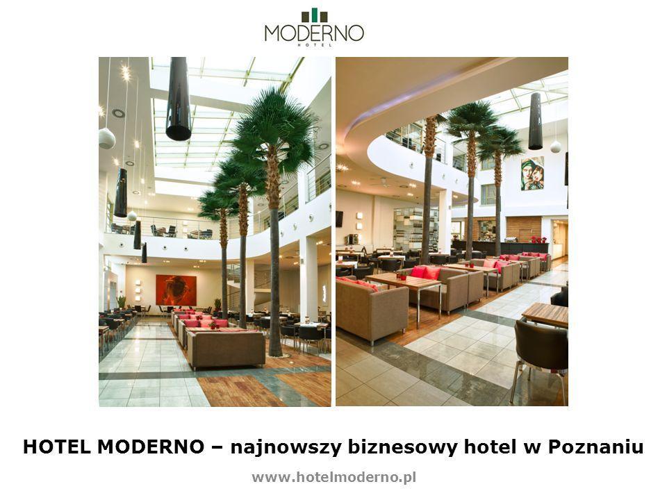 HOTEL MODERNO – najnowszy biznesowy hotel w Poznaniu www.hotelmoderno.pl