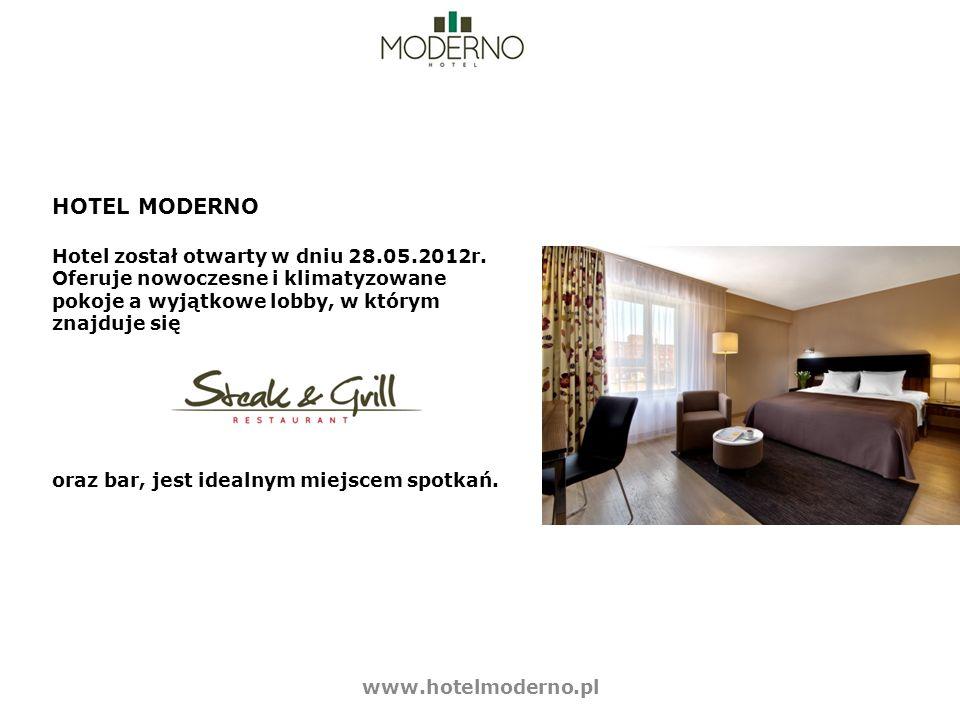 HOTEL MODERNO Hotel został otwarty w dniu 28.05.2012r. Oferuje nowoczesne i klimatyzowane pokoje a wyjątkowe lobby, w którym znajduje się oraz bar, je