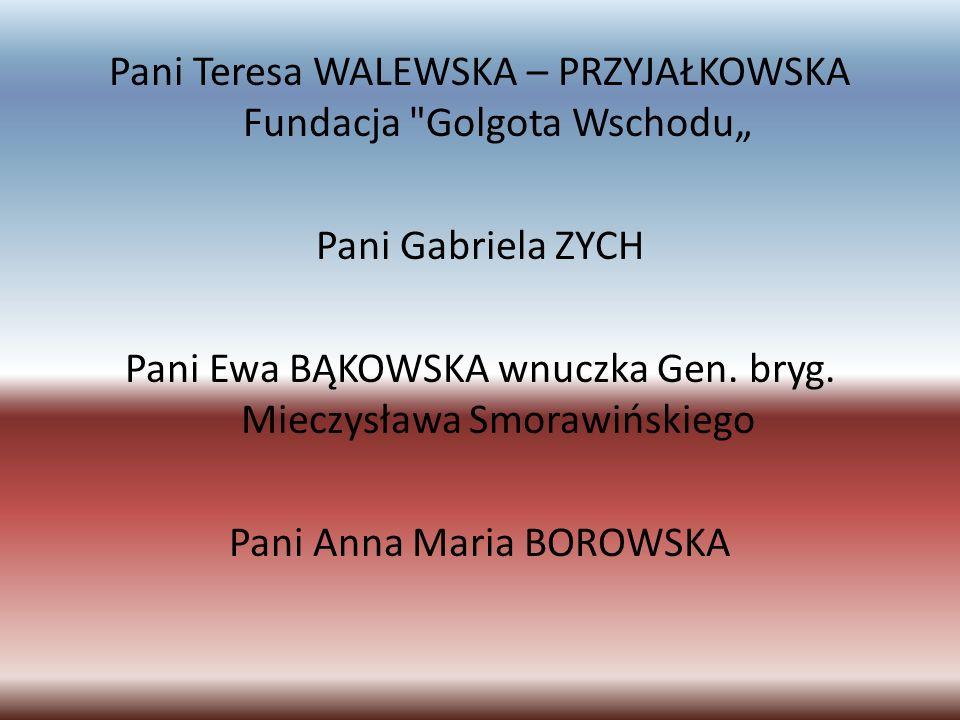 Pani Teresa WALEWSKA – PRZYJAŁKOWSKA Fundacja