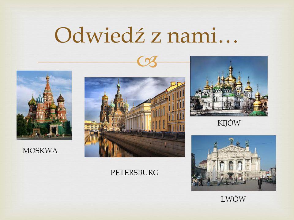 Posiadamy liczne kontakty z ośrodkami naukowymi na Wschodzie Umożliwiamy wyjazdy naukowe połączone z nauką języka do Rosji i na Ukrainę.