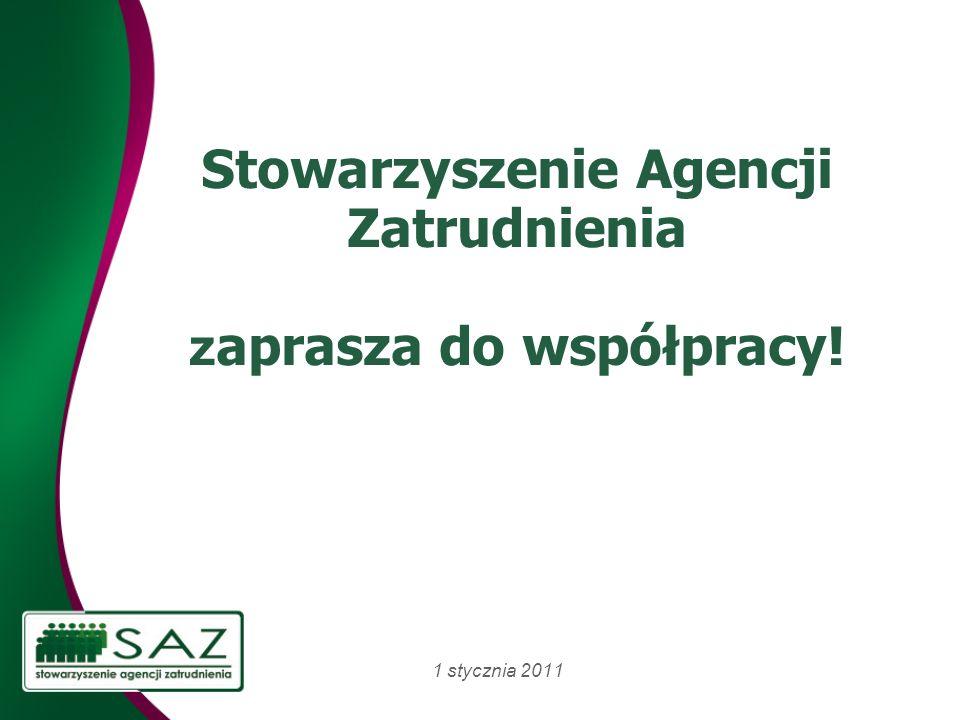 Stowarzyszenie Agencji Zatrudnienia z aprasza do współpracy! 1 stycznia 2011