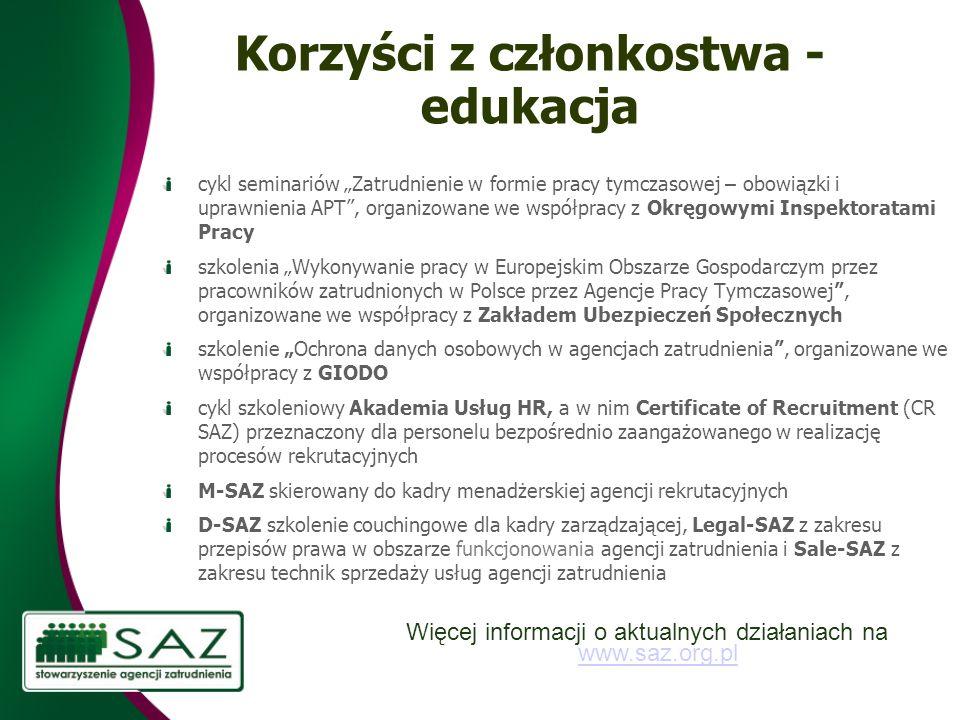 Korzyści z członkostwa - edukacja cykl seminariów Zatrudnienie w formie pracy tymczasowej – obowiązki i uprawnienia APT, organizowane we współpracy z