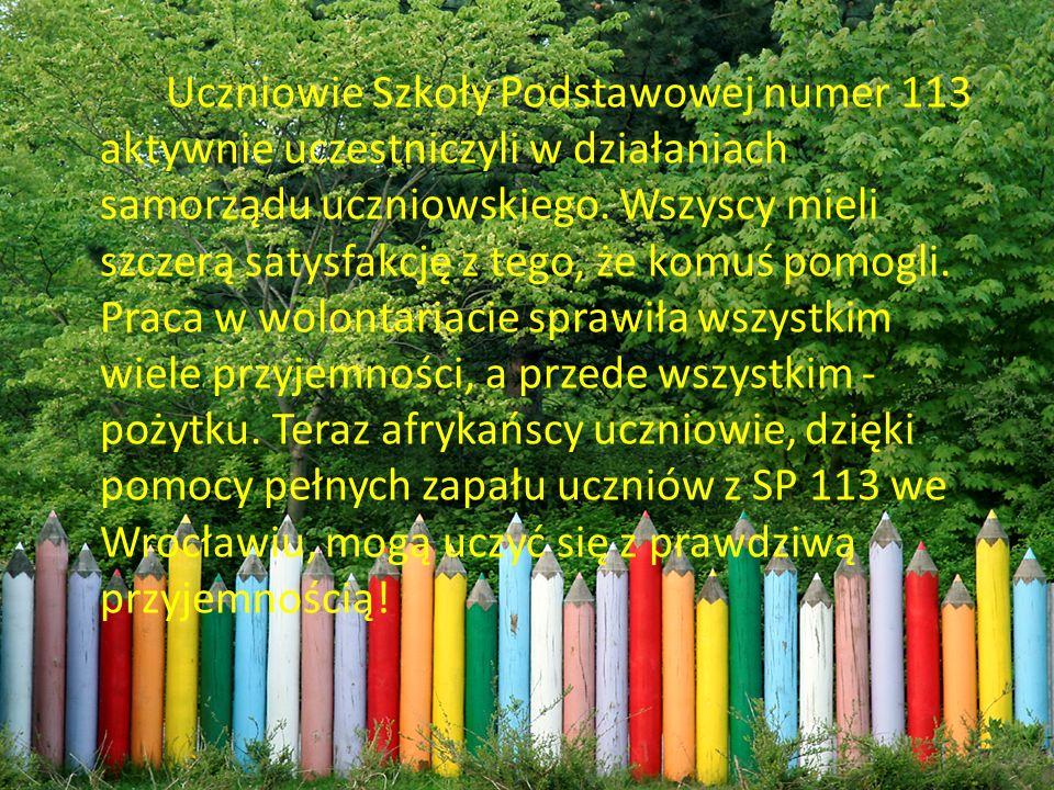Uczniowie Szkoły Podstawowej numer 113 aktywnie uczestniczyli w działaniach samorządu uczniowskiego. Wszyscy mieli szczerą satysfakcję z tego, że komu