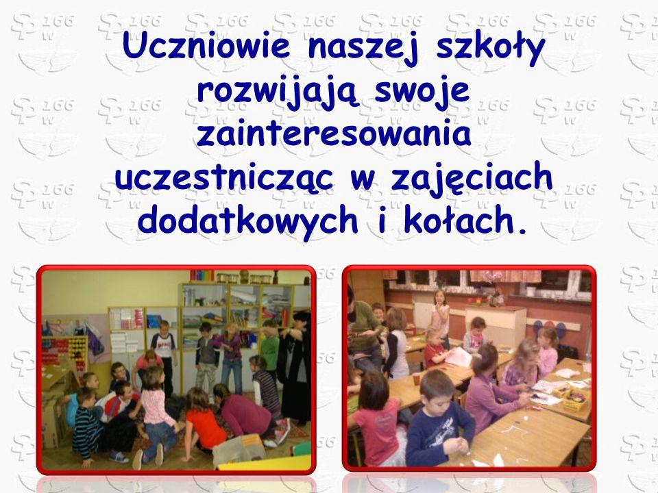 Uczniowie naszej szkoły rozwijają swoje zainteresowania uczestnicząc w zajęciach dodatkowych i kołach.