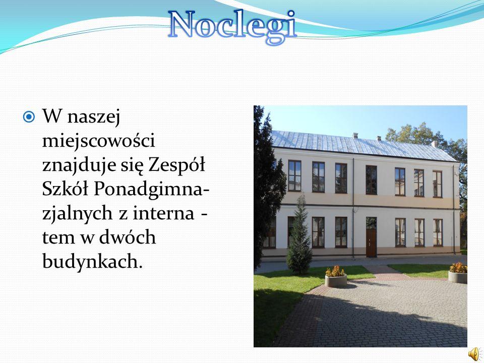 W naszej miejscowości znajduje się Zespół Szkół Ponadgimna- zjalnych z interna - tem w dwóch budynkach.