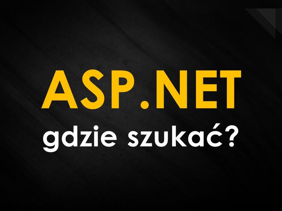ASP.NET gdzie szukać?