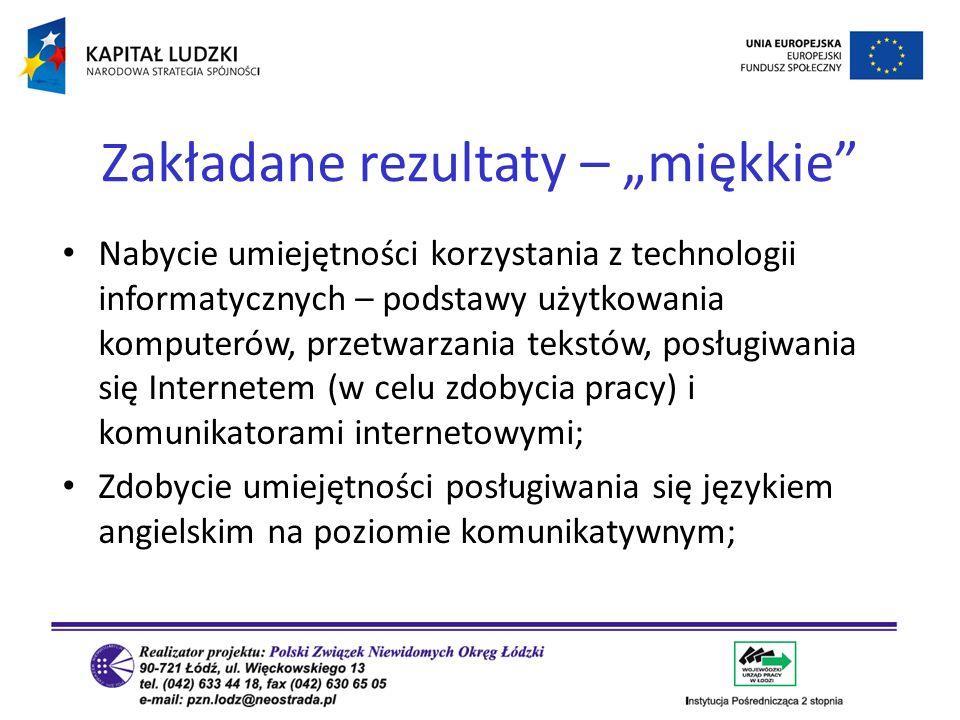 Nabycie umiejętności korzystania z technologii informatycznych – podstawy użytkowania komputerów, przetwarzania tekstów, posługiwania się Internetem (