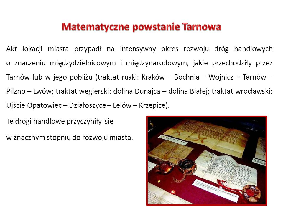 Od początku swego istnienia Tarnów był miastem prywatnym.