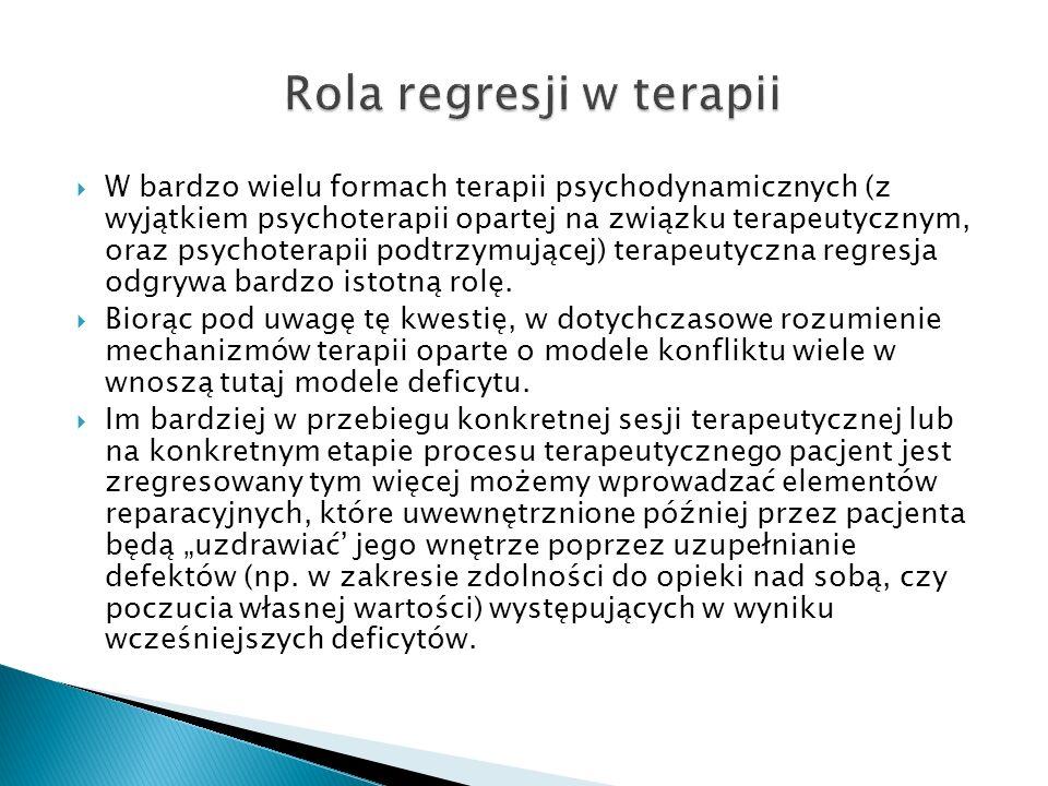 W bardzo wielu formach terapii psychodynamicznych (z wyjątkiem psychoterapii opartej na związku terapeutycznym, oraz psychoterapii podtrzymującej) ter