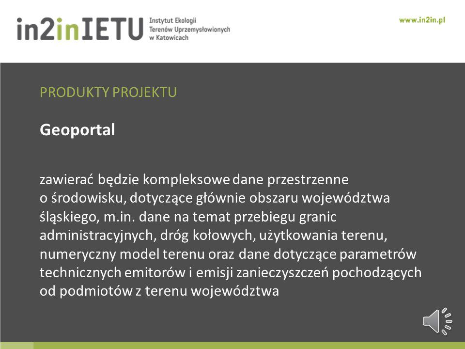 Geoportal zawierać będzie kompleksowe dane przestrzenne o środowisku, dotyczące głównie obszaru województwa śląskiego, m.in.