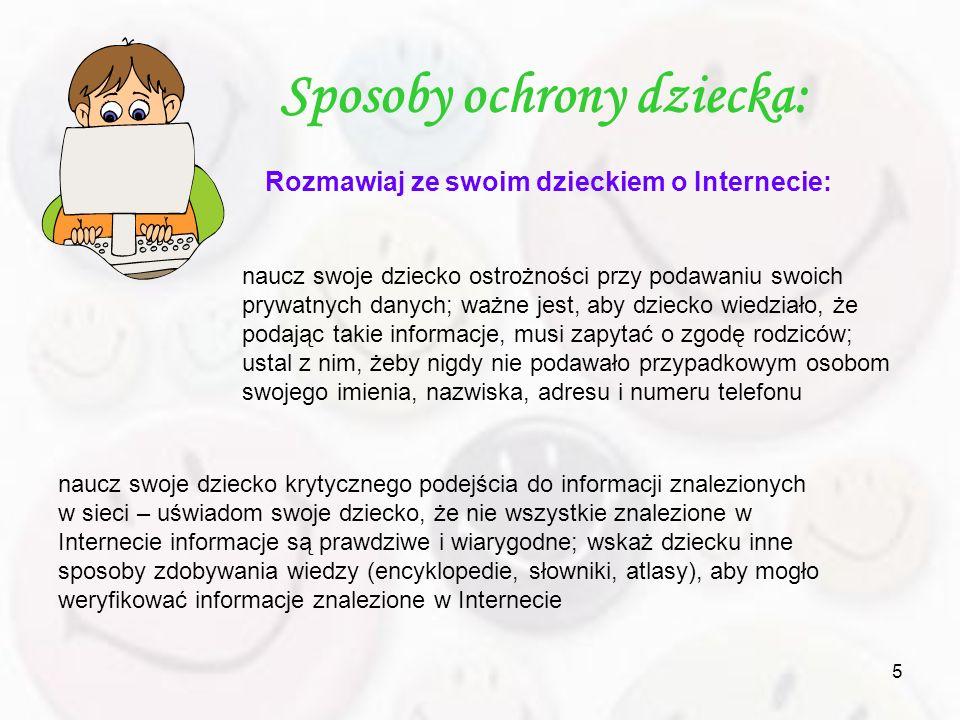 5 Rozmawiaj ze swoim dzieckiem o Internecie: naucz swoje dziecko ostrożności przy podawaniu swoich prywatnych danych; ważne jest, aby dziecko wiedział
