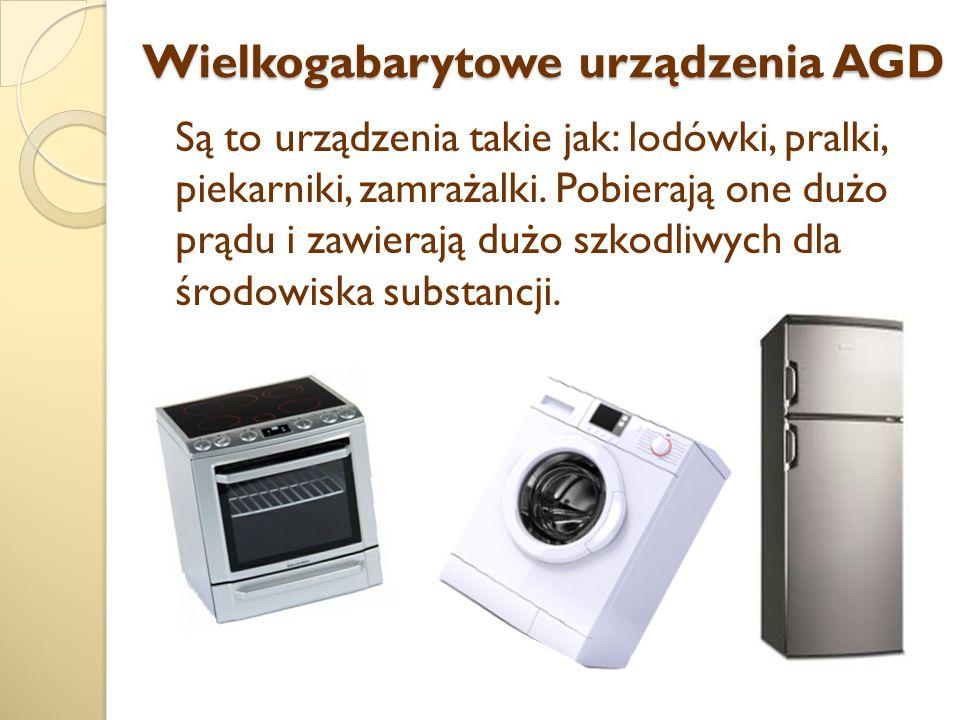 Wielkogabarytowe urządzenia AGD Są to urządzenia takie jak: lodówki, pralki, piekarniki, zamrażalki.