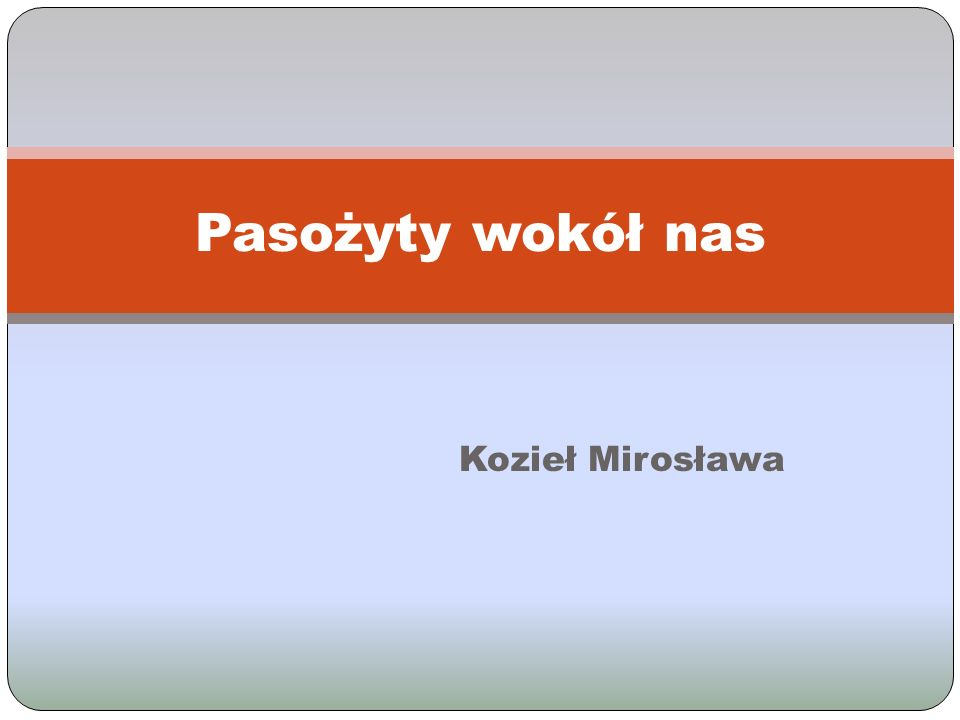 Kozieł Mirosława Pasożyty wokół nas