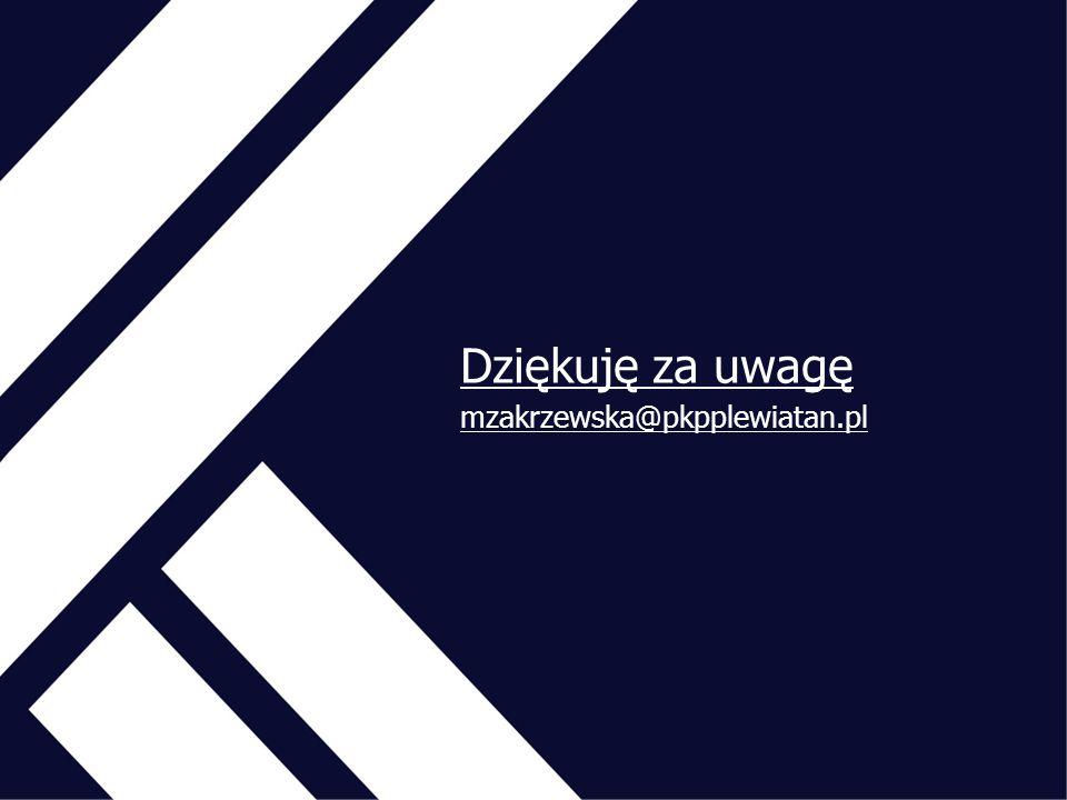 Dziękuję za uwagę mzakrzewska@pkpplewiatan.pl