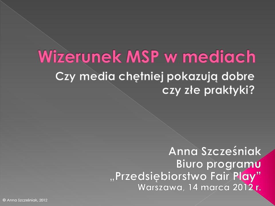 © Anna Szcześniak, 2012