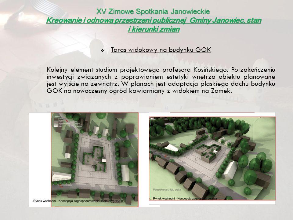 Taras widokowy na budynku GOK Kolejny element studium projektowego profesora Kosińskiego. Po zakończeniu inwestycji związanych z poprawianiem estetyki