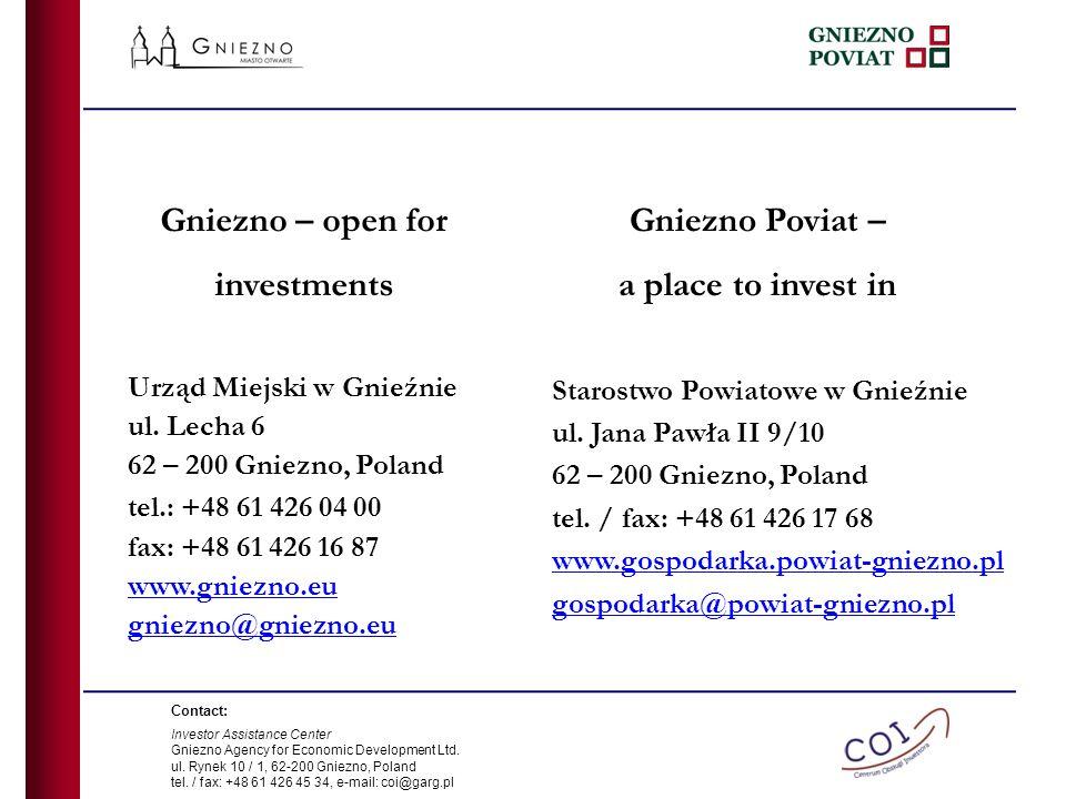 Gniezno – open for investments Urząd Miejski w Gnieźnie ul.