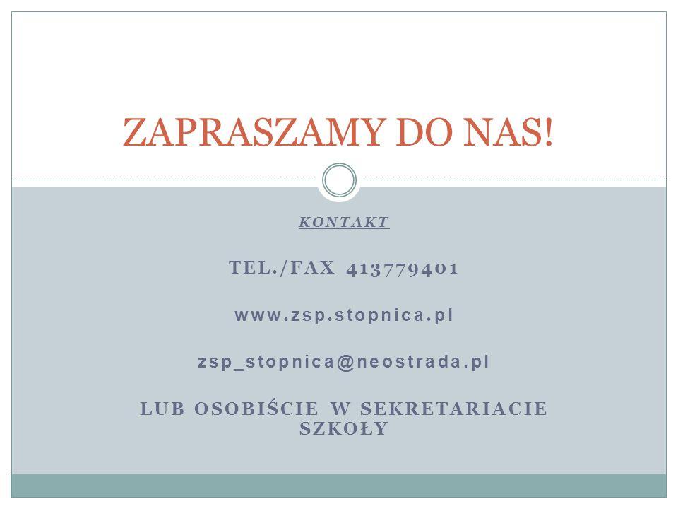 KONTAKT TEL./FAX 413779401 www. zsp. stopnica.