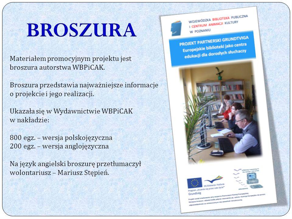 Materiałem promocyjnym projektu jest broszura autorstwa WBPiCAK.